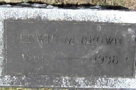 BROWN, EDWIN M - Johnson County, Iowa | EDWIN M BROWN