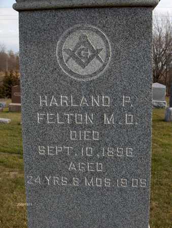 FELTON, M.D., HARLAND P. - Jones County, Iowa | HARLAND P. FELTON, M.D.