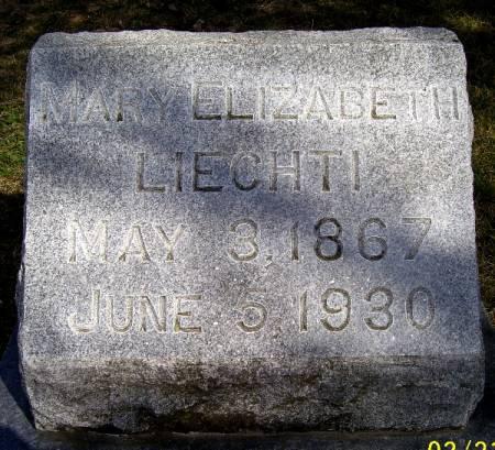 LIECHTI, MARY ELIZABETH - Keokuk County, Iowa   MARY ELIZABETH LIECHTI