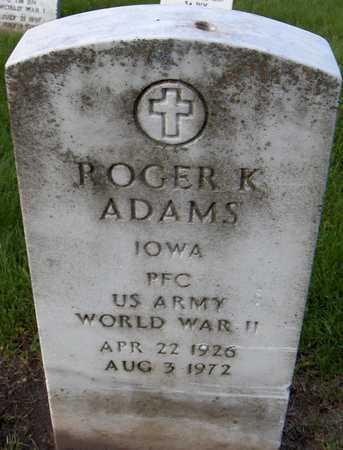 ADAMS, ROGER K. - Linn County, Iowa   ROGER K. ADAMS