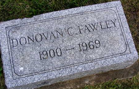 FAWLEY, DONOVAN C. - Linn County, Iowa   DONOVAN C. FAWLEY