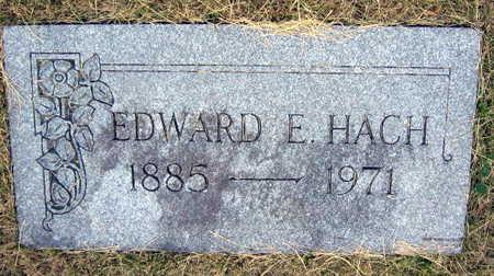 HACH, EDWARD E. - Linn County, Iowa   EDWARD E. HACH