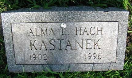 HACH KASTANEK, ALMA L. - Linn County, Iowa   ALMA L. HACH KASTANEK
