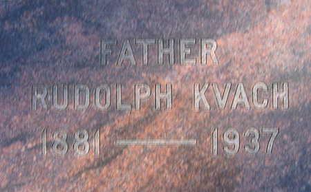 KVACH, RUDOLPH - Linn County, Iowa   RUDOLPH KVACH