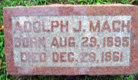 MACH, ADOLPH J. - Linn County, Iowa   ADOLPH J. MACH