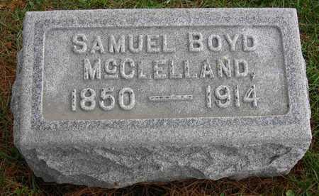 MCCLELLAND, SAMUEL BOYD - Linn County, Iowa | SAMUEL BOYD MCCLELLAND