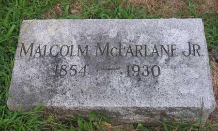 MCFARLANE, MALCOLM JR. - Linn County, Iowa   MALCOLM JR. MCFARLANE