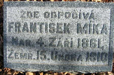 MIKA, FRANTISEK - Linn County, Iowa   FRANTISEK MIKA
