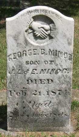 MINOR, GEORGE B. - Linn County, Iowa | GEORGE B. MINOR