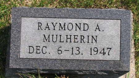MULHERIN, RAYMOND A. - Linn County, Iowa | RAYMOND A. MULHERIN