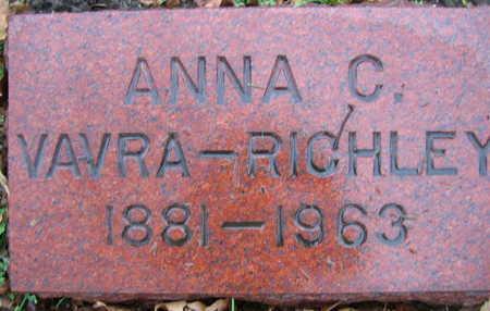 VAVRA RICHLEY, ANNA C. - Linn County, Iowa   ANNA C. VAVRA RICHLEY