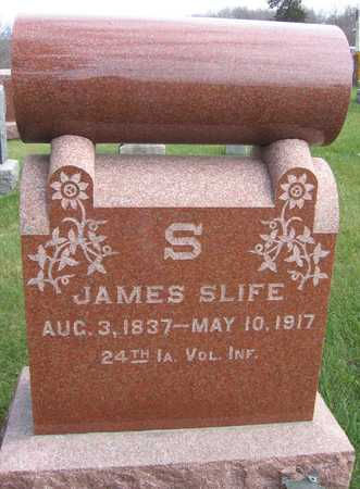 SLIFE, JAMES - Linn County, Iowa   JAMES SLIFE