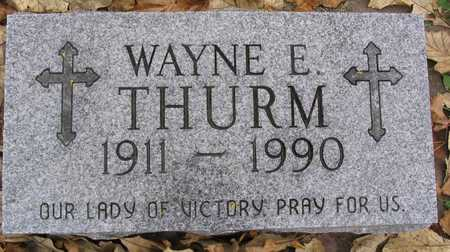 THURM, WAYNE E. - Linn County, Iowa | WAYNE E. THURM