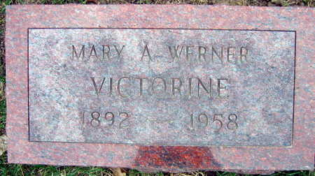 WERNER VICTORINE, MARY A. - Linn County, Iowa | MARY A. WERNER VICTORINE