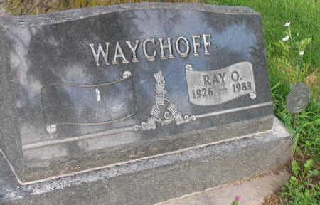 WAYCHOFF, RAY O. - Linn County, Iowa   RAY O. WAYCHOFF