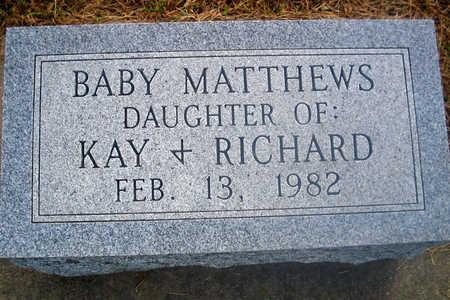 MATTHEWS, BABY DAUGHTER - Louisa County, Iowa   BABY DAUGHTER MATTHEWS