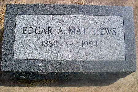MATTHEWS, EDGAR A. - Louisa County, Iowa | EDGAR A. MATTHEWS