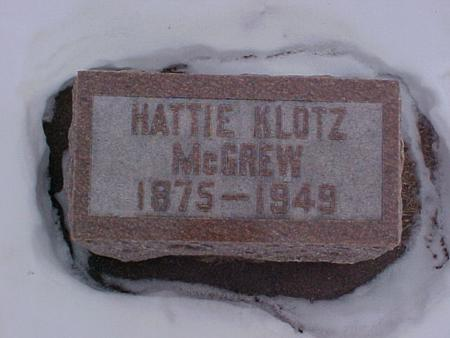 KLOTZ MCGREW, HATTIE - Louisa County, Iowa | HATTIE KLOTZ MCGREW