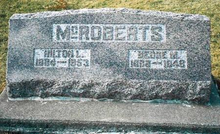 MCROBERTS, HILTON L. & BESSIE M. - Louisa County, Iowa | HILTON L. & BESSIE M. MCROBERTS