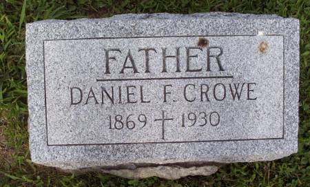 CROWE, DANIEL F. - Lucas County, Iowa   DANIEL F. CROWE