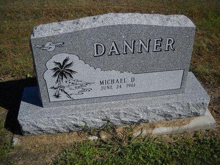 DANNER, MICHAEL D - Lucas County, Iowa   MICHAEL D DANNER