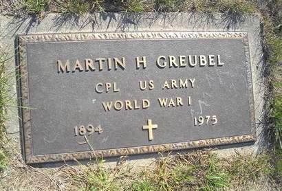 GREUBEL, MARTIN H - Lucas County, Iowa   MARTIN H GREUBEL