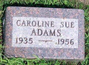 ADAMS, CAROLINE SUE - Madison County, Iowa | CAROLINE SUE ADAMS