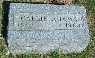 ADAMS, CALLIE BELLE - Madison County, Iowa   CALLIE BELLE ADAMS