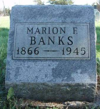 BANKS, MARION FRANCIS - Madison County, Iowa | MARION FRANCIS BANKS
