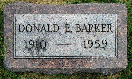 BARKER, DONALD E. - Madison County, Iowa   DONALD E. BARKER