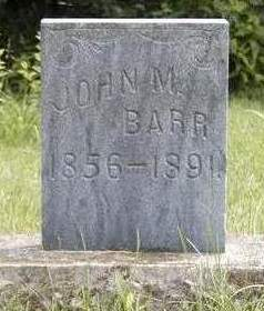 BARR, JOHN M. - Madison County, Iowa   JOHN M. BARR