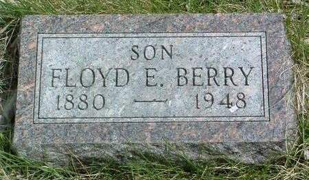 BERRY, FLOYD E. - Madison County, Iowa | FLOYD E. BERRY