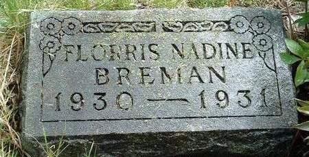 BREMAN, FLORRIS NADINE - Madison County, Iowa   FLORRIS NADINE BREMAN