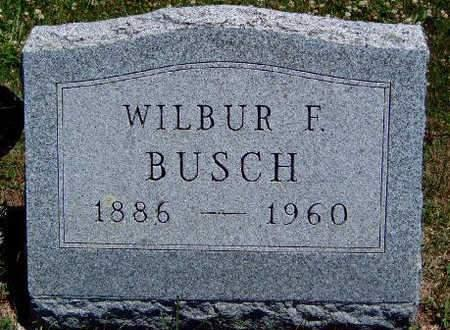 BUSCH, WILBUR FLORENCE - Madison County, Iowa | WILBUR FLORENCE BUSCH