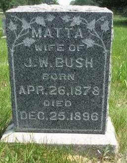 BUSH, MARTHA ELIZABETH (MATTA) - Madison County, Iowa | MARTHA ELIZABETH (MATTA) BUSH