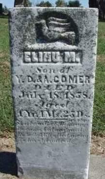 COMER, ELIHU M - Madison County, Iowa   ELIHU M COMER