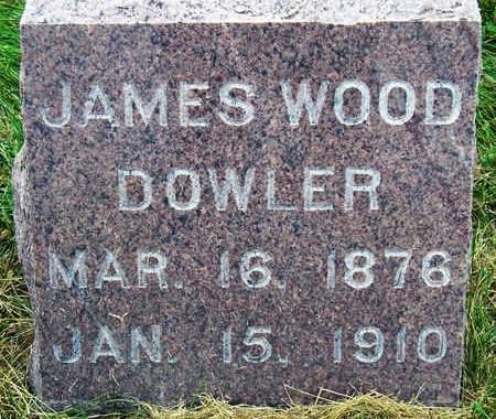 DOWLER, JAMES WOOD - Madison County, Iowa | JAMES WOOD DOWLER