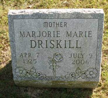 DRISKILL, MARJORIE MARIE - Madison County, Iowa   MARJORIE MARIE DRISKILL