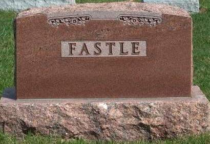 FASTLE, FAMILY HEADSTONE - Madison County, Iowa | FAMILY HEADSTONE FASTLE