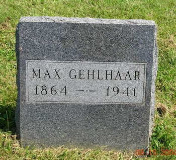 GEHLHAAR, MAX FREDERICK WILLIAM - Madison County, Iowa | MAX FREDERICK WILLIAM GEHLHAAR