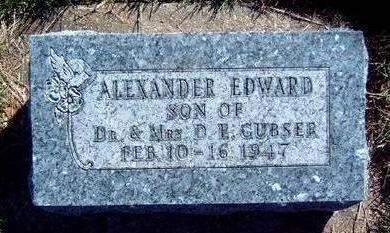 GUBSER, ALEXANDER EDWARD - Madison County, Iowa | ALEXANDER EDWARD GUBSER