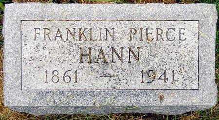 HANN, FRANKLIN PIERCE - Madison County, Iowa | FRANKLIN PIERCE HANN