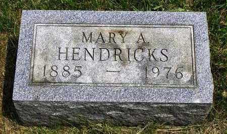 HENDRICKS, MARY A. - Madison County, Iowa | MARY A. HENDRICKS