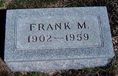 HILL, FRANK M. - Madison County, Iowa   FRANK M. HILL