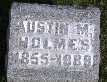 HOLMES, AUSTIN M. - Madison County, Iowa   AUSTIN M. HOLMES