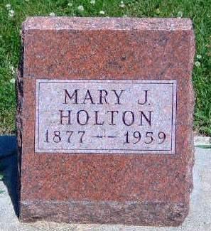 HOLTON, MARY JANE - Madison County, Iowa   MARY JANE HOLTON