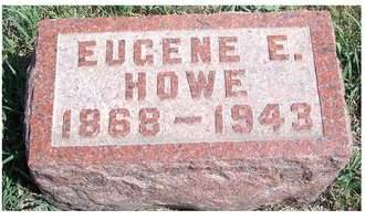 HOWE, EUGENE ERASTUS - Madison County, Iowa | EUGENE ERASTUS HOWE