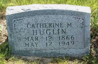 HUGLIN, CATHERINE M. - Madison County, Iowa | CATHERINE M. HUGLIN