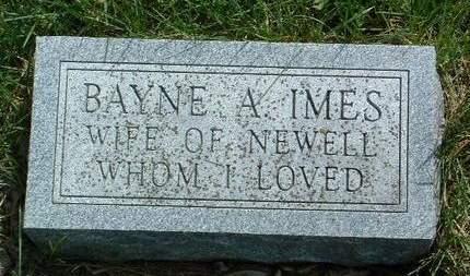 IMES, BAYNE A. - Madison County, Iowa   BAYNE A. IMES