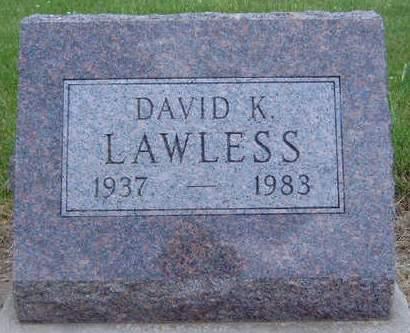 LAWLESS, DAVID K. - Madison County, Iowa   DAVID K. LAWLESS